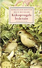 Kijk op vogels. In de tuin by Marjolein…