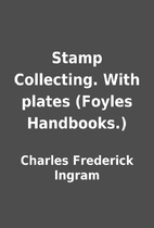 Stamp Collecting. With plates (Foyles…