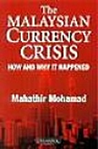 The Malaysian Currency Crisis: How and Why…