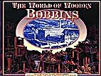 The World of Wooden Bobbins: The Story of…