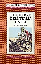 Le guerre dell'Italia unita by Andrea…
