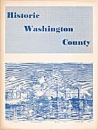 Historic Washington County by Washington…