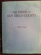 The birds of San Diego County by Philip…