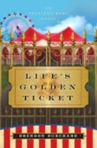 Life's Golden Ticket: An Inspirational Novel…