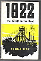 1922: the revolt on the Rand by Norman Herd