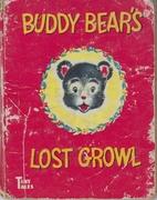 Buddy Bear's Lost Growl (Whitman Tiny Tales)