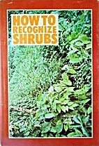 Recognizing native shrubs by William Carey…