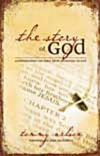 The Story of God: Understanding the Bible…