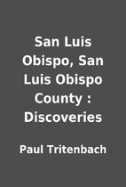 San Luis Obispo, San Luis Obispo County :…