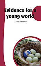 Evidence for a Young World - For the Record…