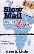 Slow Mail With Love: Letters From Africa…