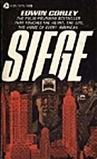Siege by Edwin Corley