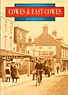 Cowes and East Cowes in Old Photographs…
