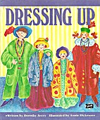 Dressing Up by Dorothy Avery