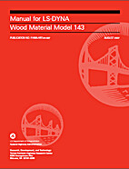 Manual for LS-DYNA Wood Material Model 143…