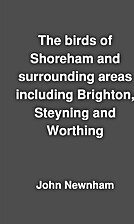 The birds of Shoreham and surrounding areas…