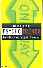 Psychotrends das Ich im 21. Jahrhundert by…