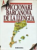 Diccionari Barcanova de la llengua by Albert…