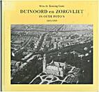Duinoord en Zorgvliet in oude foto's,…