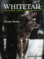 Whitetail; fundamentals and fine points for…