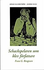 Schackspelaren som blev författare :…