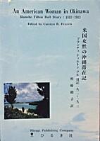 An American Woman in Okinawa - Blanche…