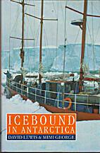 Icebound in Antarctica by David Lewis