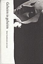 Geheim is geheim by Mary Noothoven van Goor