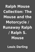Ralph Mouse Collection: The Mouse and the…