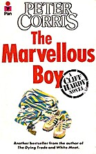The Marvelous Boy by Peter Corris