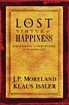 The Lost Virtue of Happiness by J. P.…
