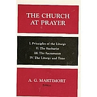 The Church at prayer : an introduction to…