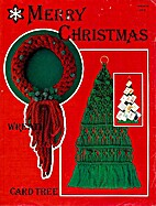 Merry Christmas Wreath and Card Tree by…