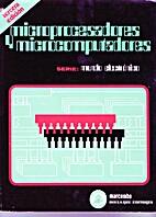 Microprocesadores y microcomputadores by…