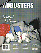 ADBUSTERS Magazine, Vol 14 No 2, Issue 64 by…