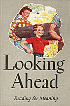 Looking Ahead (Reading for Meaning) by Paul…