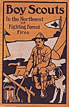 Boy scouts in the Northwest; or, Fighting…