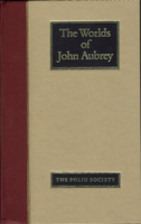 The Worlds of John Aubrey by John Aubrey