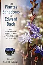 las Plantas Sanadoras de Edward Bach by…