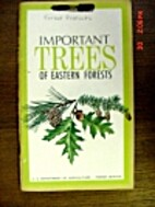 Important Trees of Eastern Forests by C.…