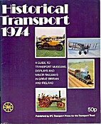 Historical transport 1974 : a guide to…