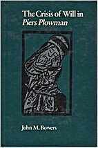 The Crisis of Will in Piers Plowman by John…