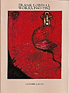 Frank Lobdell: Works, 1947-1992 by Caroline…