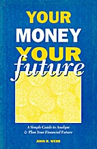 Your Money Your Future : a simple guide to…
