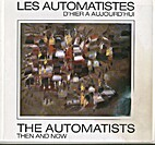 Les Automatistes / The Automatists. Then and…