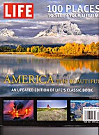 America The Beautiful: 100 Places To See In…