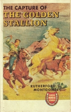The Capture of the Golden Stallion by…