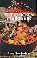 The chicken cookbook by Anne S Chamberlain