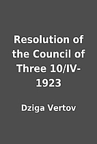 Resolution of the Council of Three…