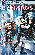 ElfQuest: Shards #16 by Wendy & Richard Pini